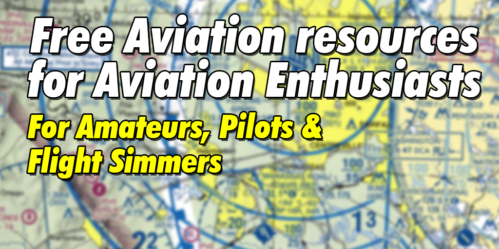 Free aviation resources for aviation enthusiasts