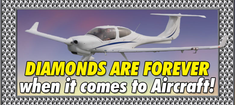 Diamonds are forever when it comes to aircraft
