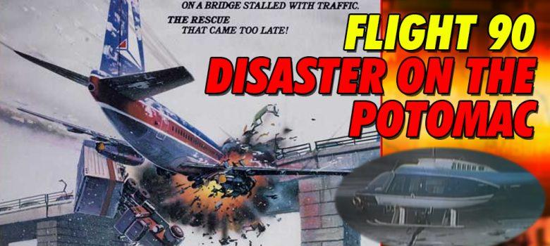 Flight 90 Disaster on the Potomac