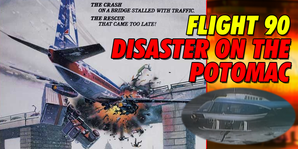 Flight 90 Disaster on the Potomac