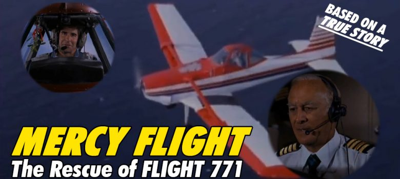 Mercy Mission The Rescue of Flight 771