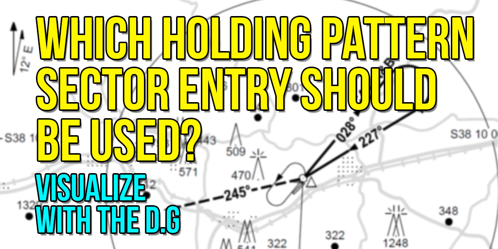 Which Holding Pattern Sector Entry should be used?