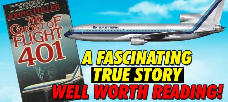 The Ghost of Flight 401 written by John Fuller