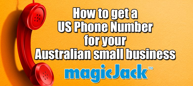 How to get a US phone number for your Australian small business