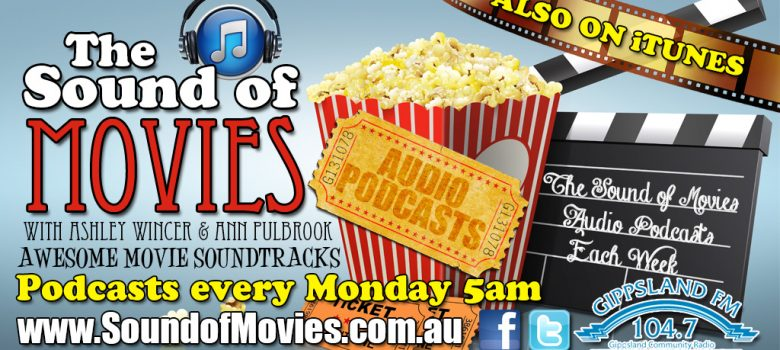 The Sound of Movies podcast has launched on iTunes Ashley Wincer Ann Pulbrook